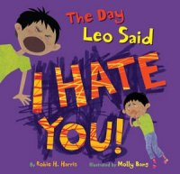 Day Leo Said I Hate You