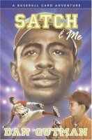 Baseball Card Adventures  Book 7   Satch and Me: A Baseball Card Adventure   (Satch & Me)