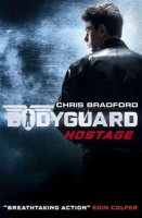 Bodyguard, Book 2:  Hostage
