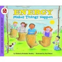 Let's Read and Find Out Science: Energy Makes Things Happen, Stage 2