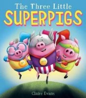 Three Little Super Pigs