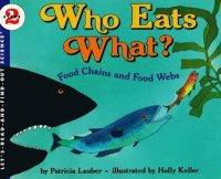 Let's Read and Find Out Science: Who Eats What? Food Chains and Food Webs, Stage 2