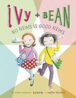 Ivy and Bean, Book 8:  No News Is Good News