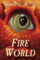 Fire World   (The Last Dragon Chronicles, Book 6)