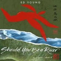 should you be a river   ed young