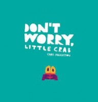 't worry little crab