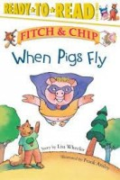 fitch and chip when pigs fly