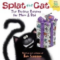splat the cat and the perfect present for mom and dad
