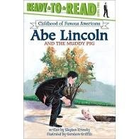 ready to read abe lincoln and the muddy pig