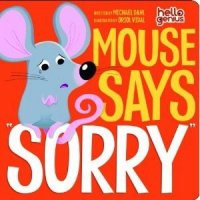 Mouse Says Sorry  (Hello Genius)