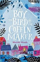 Boy, the Bird and the Coffin Maker  (The Boy, The Bird and The Coffin Maker)