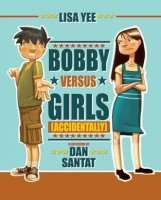 Bobby Vs. Girls (Accidentally)
