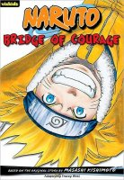 Naruto, 5:  Bridge of Courage (Naruto Chapter Books, 5)