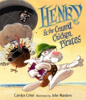 Henry and the Crazed Chicken Pirates