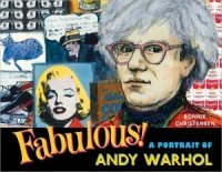 Fabulous! A Portrait of Andy Warhol