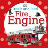 DK touch and feel fire truck