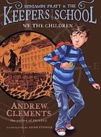 We the Children (Benjamin Pratt and the Keepers of the School, Book 1)