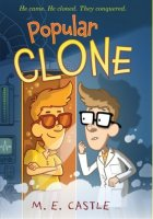 Popular Clone (Clone Chronicles, Book One)