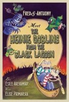 Fred and Anthony Meet the Heinie Goblins from the Black Lagoon