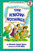 Know-Nothings, The