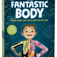 Fantastic Body: What Makes You Tick and How You Get Sick