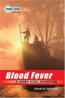 Young James Bond:  Blood Fever, Book 2