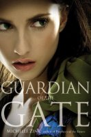 Guardian of the Gate  (Prophecy of the Sisters, Book Two)