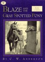 Billy and Blaze:  Blaze and the Gray Spotted Pony