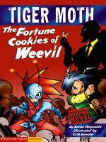 Tiger Moth:  Fortune Cookies of Weevil