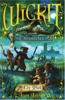Ely Plot: The Wickit Chronicles, Book One