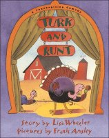 Turk and Runt   A Thanksgiving Comedy