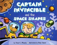 MathStart 2: Captain Invincible and The Space Shapes (Three-Dimensional Shapes)