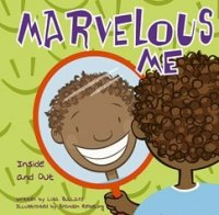 Marvelous Me:  Inside and Out  (All About Me series)