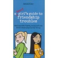 A Girls' Guide to Friendship Troubles