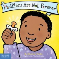 Pacifiers Are Not Forever  (Best Behavior Series)