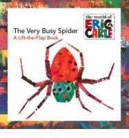 The Very Busy Spider, A Lift-The Flap Book