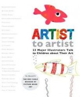 artist to artist  23 Major Illustrators Talk to Children