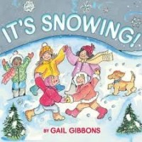 's snowing gail gibbons