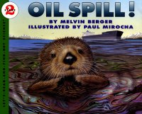 Let's Read and Find Out Science: Oil Spill!, Stage 2