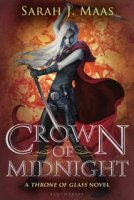 Throne of Glass, Book 2:  Crown of Midnight
