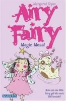 Airy Fairy, Book One:  Magic Mess