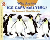 Let's Read and Find Out Science: Why Are The Icecaps Melting?: The Dangers of Global Warming, Stage 2