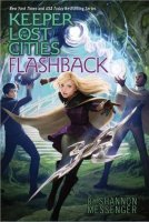 Keeper of the Lost Cities, Book 7:  Flashback