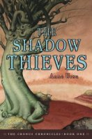 Shadow Thieves, The  (Cronus Chronicles, Book One)