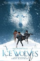 Elementals, Book 1:  Ice Wolves