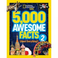5,000 Awesome Facts About Everything 2  (National Geographic Kids)
