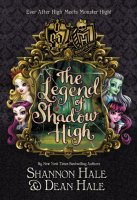 Monster High Ever After High:  Legend of Shadow High