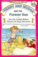 Henry and Mudge Series, Book 6: Henry And Mudge And The Forever Sea