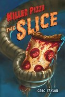 The Slice: Killer Pizza, Book Two