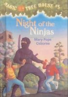 Magic Tree House Series,  Book 5: Night of the Ninjas
